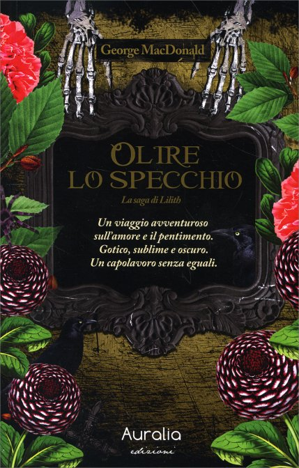 Oltre lo specchio la saga di lilith volume 1 - Oltre lo specchio ...