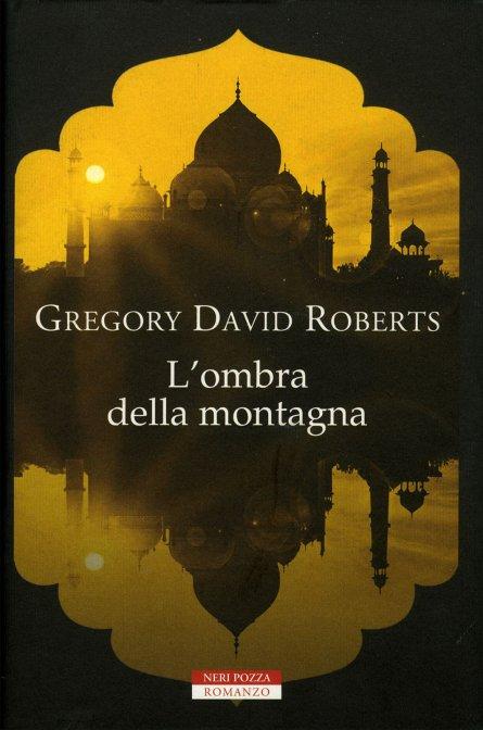 L'ombra della montagna di Greg David Roberts