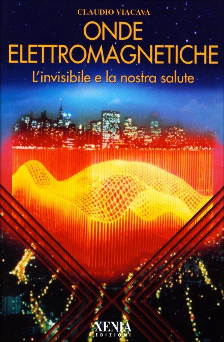Onde Elettromagnetiche Claudio Viacava Libro