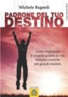 Padrone del Tuo Destino (eBook)