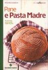 Pane e Pasta Madre