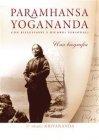 Paramhansa Yogananda - Una Biografia (eBook)