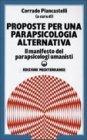 Proposte per una Parapsicologia Alternativa