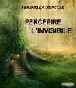 Percepire l'Invisibile (eBook)