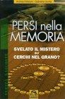 Persi nella Memoria - Svelato il Mistero dei Cerchi nel Grano?