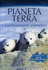 Pianeta Terra - I Cambiamenti Climatici