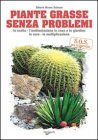 Piante Grasse Senza Problemi (eBook)