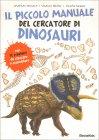 Il Piccolo Manuale del Cercatore di Dinosauri