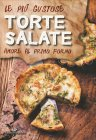 Le Più Gustose Torte Salate