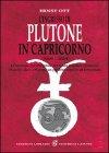 Plutone in Capricorno 2008-2024