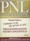PNL di 3° Generazione - Corso Completo 5 DVD, 1 CD Mp3 e Manuale