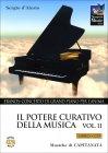 Il Potere Curativo della Musica - Volume 2 - CD con Libro
