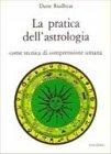 La Pratica dell'Astrologia