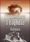 Prigioniero a Baghdad