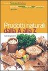 Prodotti Naturali dalla A alla Z