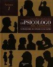 Lo Psicologo nel Cassetto - Volume 1