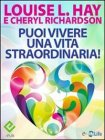 Puoi Vivere una Vita Straordinaria (eBook)