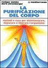 La purificazione del corpo