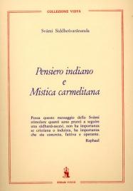 PENSIERO INDIANO E MISTICA CARMELITANA di Svami Siddhesvarananda