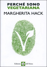 PERCHé SONO VEGETARIANA di Margherita Hack