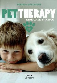 PET THERAPY Manuale pratico di Roberto Marchesini