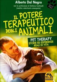 IL POTERE TERAPEUTICO DEGLI ANIMALI Per Therapy - Storie ed esperienze reali di vita di Alberto Dal Negro