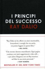 """I PRINCIPI DEL SUCCESSO Edizione italiana di """"Principles"""", Business Book dell'anno di Ray Dalio"""