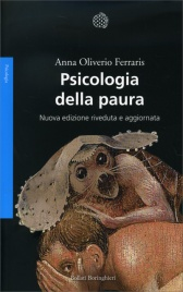 PSICOLOGIA DELLA PAURA di Anna Oliverio Ferraris