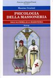PSICOLOGIA DELLA MASSONERIA - DALL'ALCHIMIA ALLA MASSONERIA di Massimo Graziani