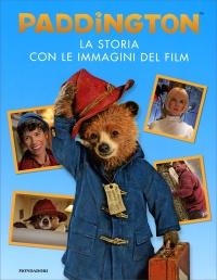 Paddington - La Storia Con le Immagini del Film