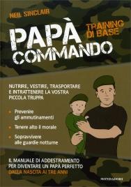 Papà Commando: Training di Base