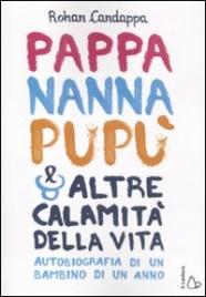 Pappa, Nanna, Pupù e Altre Calamità della Vita