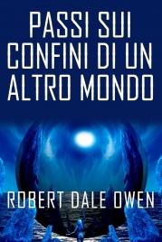 Passi Sui Confini di un Altro Mondo (eBook)