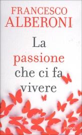 La Passione che ci Fa Vivere