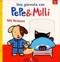 Una Giornata con Pepe & Milli