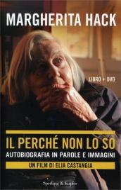 Il Perché non lo So - Autobiografia in Parole e Immagini - Con DVD allegato
