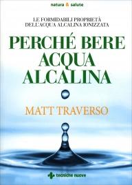 Perché Bere l'Acqua Alcalina