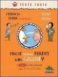 Perché non Discendiamo dalle Galline ? (eBook)