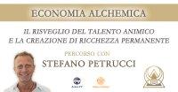 Economia Alchemica – Percorso con Stefano Petrucci