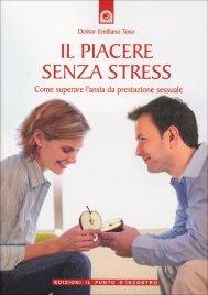 Il Piacere Senza Stress