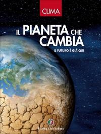 Clima - Il Pianeta che Cambia
