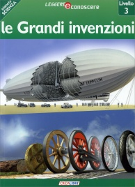 Pianeta Scienza: Le Grandi Invenzioni