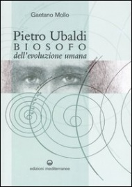 Pietro Ubaldi Biosofo dell'Evoluzione Umana