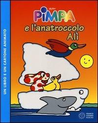 Pimpa e l'Anatroccolo Alì - Con DVD Incluso