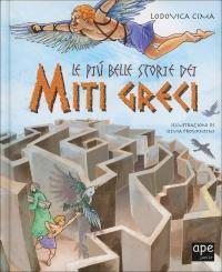 Le Più Belle Storie dei Miti Greci