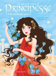Le Più Belle Storie di Principesse della Mitologia Greca