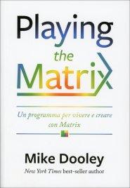 Playing the Matrix (eBook)