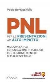 PNL per le Presentazioni ad Alto Impatto (eBook)
