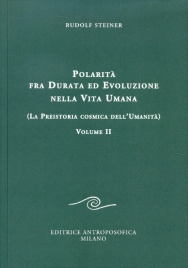 Polarità Fra Durata ed Evoluzione nella Vita Umana - Vol. 2