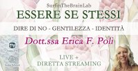 """SurfinTheBrainLab """"Essere se stessi"""" con Erica F. Poli - Giovedì 22 ottobre 2020"""
